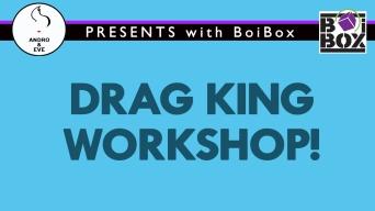 Drag King Workshop